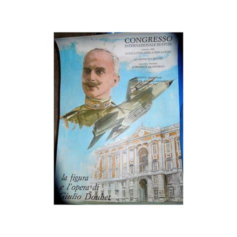 Manifesto Giulio Douhet aeronautica societa' di storia ...