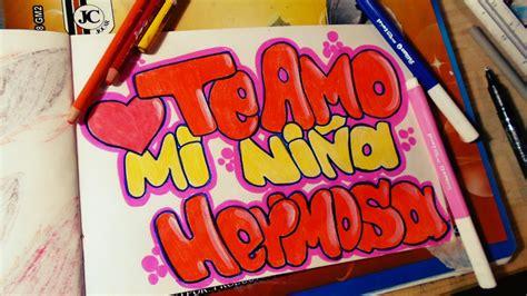 Graffiti De Te Quiero : Graffiti Te Amo Mi NiÑa Hermosa