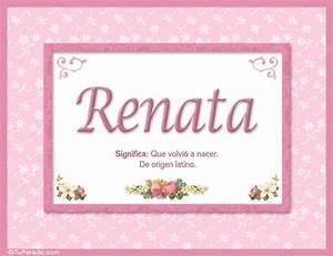Renata, nombre, significado y origen de nombres Nombres Mujer Imágenes, tarjetas