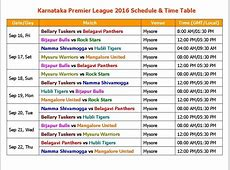 Karnataka Premier League 2016 Schedule & Time Table YouTube
