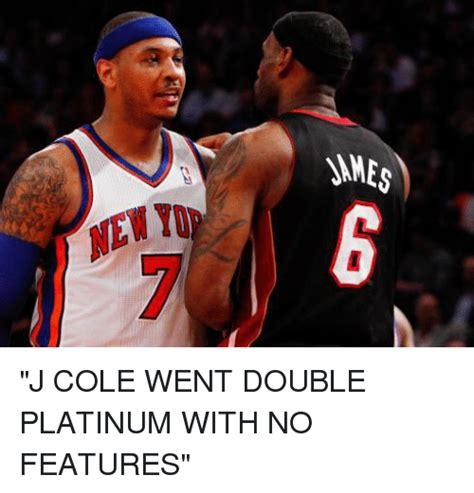 J Meme - ames j cole went double platinum with no features j cole meme on sizzle