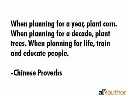 Quotes Planning Corn Plant Proverbs Quote Decade