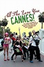 All the Love You Cannes! (2002) - FilmAffinity