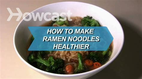how to make noodles how to make ramen noodles healthier youtube