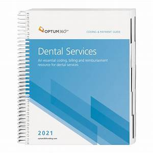 Coding And Payment Guide For Dental Services  U2014 2021 Cgds21