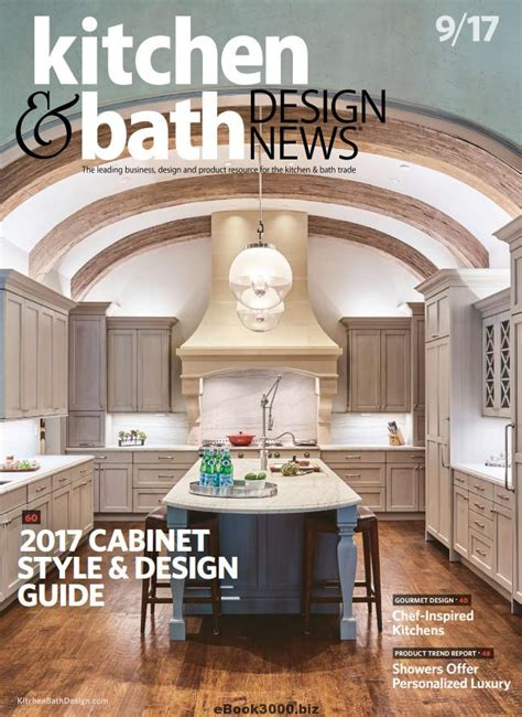 kitchen design magazine kitchen bath design news september 2017 free pdf 1256
