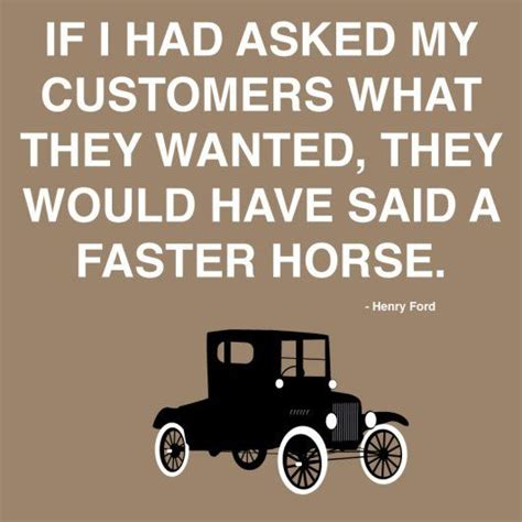 ford faster henry quote innovation horse quotes horses they