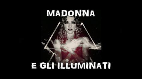 madonna e gli illuminati madonna e gli illuminati analisi in dettaglio