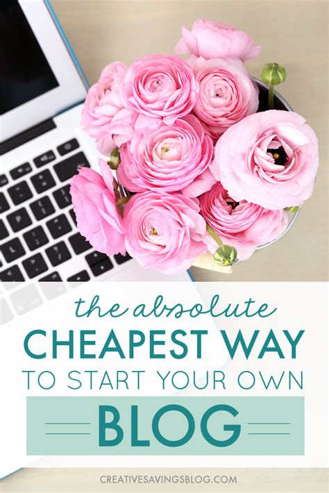 The Absolute Cheapest Way To Start A Blog