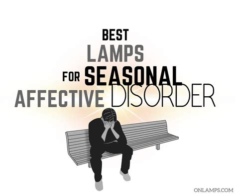 Best Lamps for Seasonal Affective Disorder 2019 - Reviews