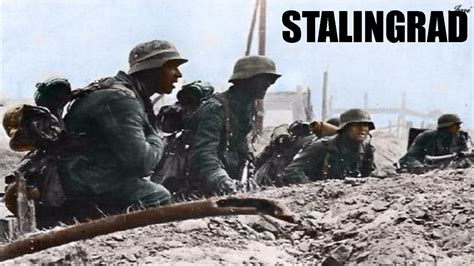 the siege of stalingrad battle of stalingrad documentary