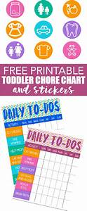 Positive Behavior Charts For Toddlers Free Printable Toddler Chore Chart And Stickers Free