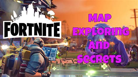 fortnite guide map exploration  resource gathering