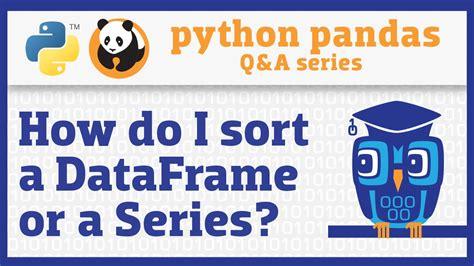 pandas dataframe series sort column data