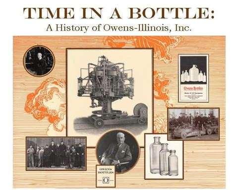 Time in a Bottle: A History of Owens-Illinois, Inc.