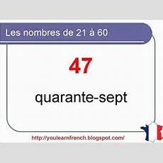French Lesson 9  Numbers From 0 To 100 (part 2) Les Nombres De 21 à 60  Numeros En Frances