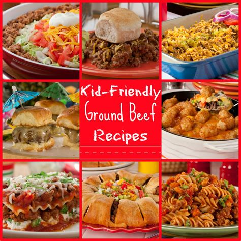 hambuger recipes 25 kid friendly ground beef recipes mrfood com