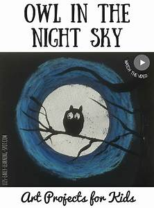 Art Projects For Kids  Halloween Owl In The Night Sky