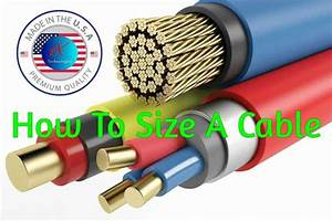How To Size A Cable Correctly Step