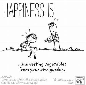 Happiness is | ... Garden Happiness Quotes