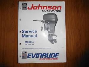 1990 Omc Evinrude Johnson Outboard 40 Thru 55 Hp Service