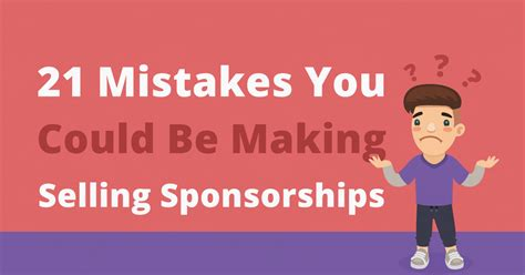21 Mistakes You Could Be Making Selling Sponsorships