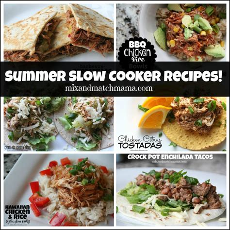 summer cooker recipes summer slow cooker recipes mix and match mama