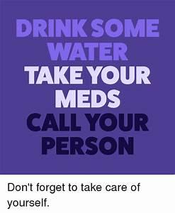 25+ Best Memes About Take Your Meds | Take Your Meds Memes