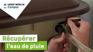 Comment Demineraliser De L Eau : comment r cup rer l 39 eau de pluie leroy merlin youtube ~ Medecine-chirurgie-esthetiques.com Avis de Voitures