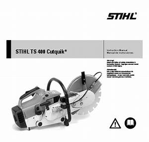 Stihl Ts 400 Cut Off Saw Miter Circular Saw Owners Manual