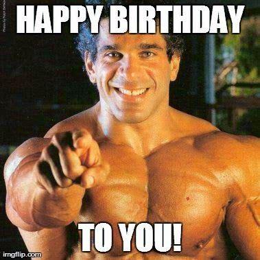 Happy Birthday Gym Meme - happy muscled birthday exercise pinterest birthdays and website