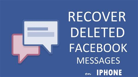 how to recover deleted messages from iphone how to recover deleted messenger messages on