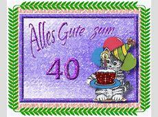 ᐅ 40 Geburtstag Bilder 40 Geburtstag GB Pics