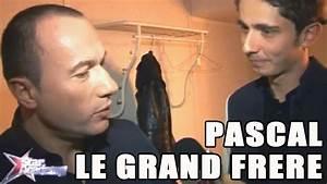 Youtube Pascal Le Grand Frère : star academy pascal le grand fr re youtube ~ Zukunftsfamilie.com Idées de Décoration