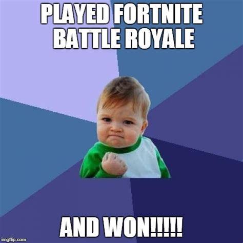 Fortnite Memes - success kid fortnite imgflip