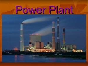 Power Plant  Power Station And Types Of Power Plant