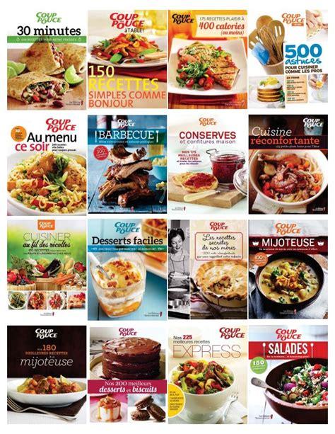livre de cuisine a telecharger coup de pouce pack de 20 livres de recettes
