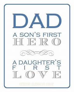 Dad A Son's First Hero,A Daughter's First Love ~ Father ...