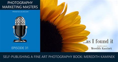 publishing marketing  fine art photography book