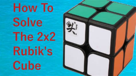 How To Solve The 2x2 Rubik's Cube Youtube