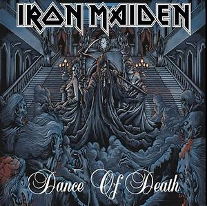 iron maiden Dance of death,as the orginal is so bad ...