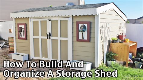 how to build a r for a shed how to build and organize a storage shed for less