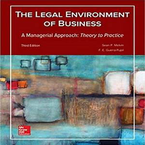 Legal Environment Of Business A Managerial Approach Theory
