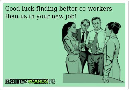 Good Luck Quotes for Co-Workers Funny