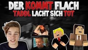 Der Kommt Flach : der kommt flach 9 taddl lacht sich tot mit letstaddl german hd youtube ~ Watch28wear.com Haus und Dekorationen