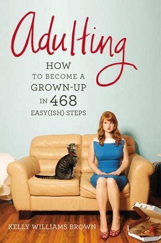 adulting     grown    easyish steps