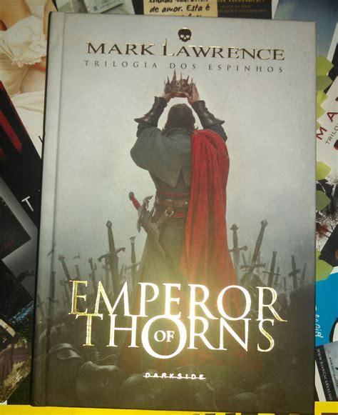 Resenha Emperor Of Thorns  Mark Lawrence « It Geek Girls