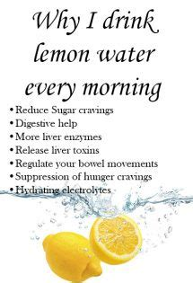 drink lemon water  morning