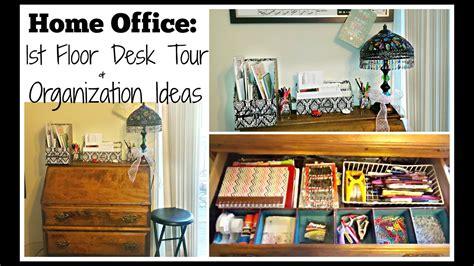 1st Floor Desk Tour & Organization Ideas