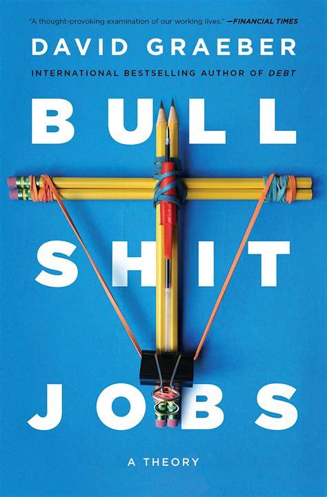 bullshit jobs   david graeber official publisher